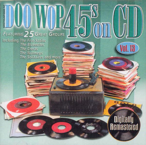 Vol.13, Doo Wop 45s On CD