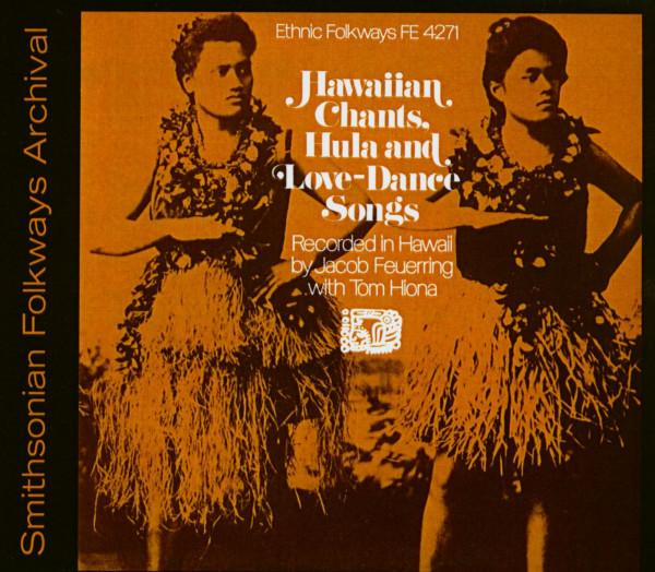 Hawaiian Chants, Hula And Love-Dance Songs (CD)