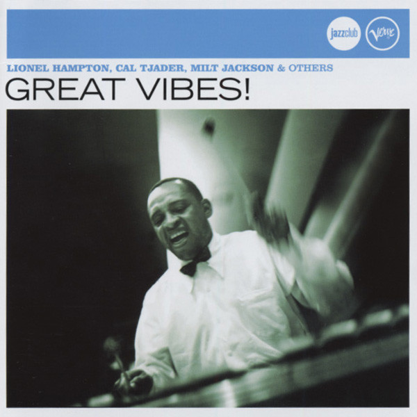 Great Vibes! - Verve Jazzclub Series