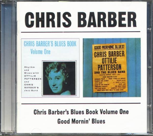 Chris Barber's Blues Book Vol.1 - Good Mornin' Blues (CD)