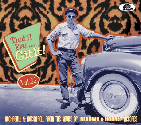 Vol. 33 - Rockabilly And Rock 'n' Roll From The Vaults Of Renown & Hornet Records (CD)