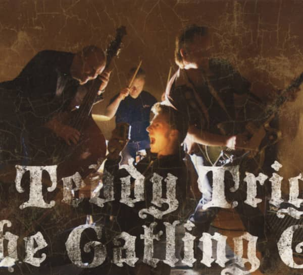 Teddy Trigger & The Gatlin Guns