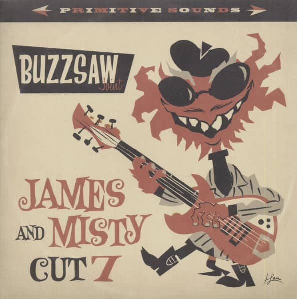 Buzzsaw Joint Cut 7 - James & Misty (LP)
