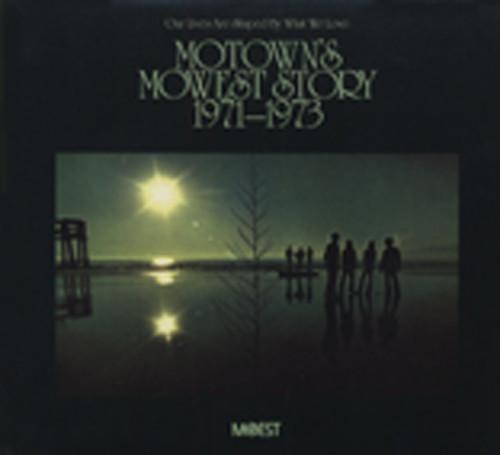 Motown's Mowest Story 1971-73