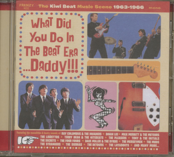 What Did You Do In The Beat Era Daddy - The Kiwi Beat Music Scene 1963-66(CD)