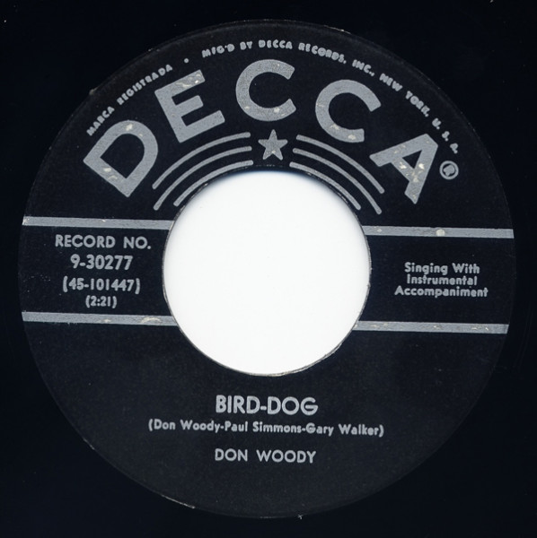 You're Barking Up The... - Bird Dog 7inch, 45rpm