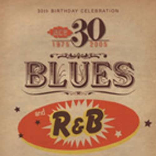 ACE 30th Birthday Celebration - Blues & R&B
