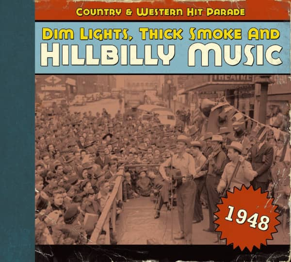 1948 - Dim Lights, Thick Smoke And Hillbilly Music