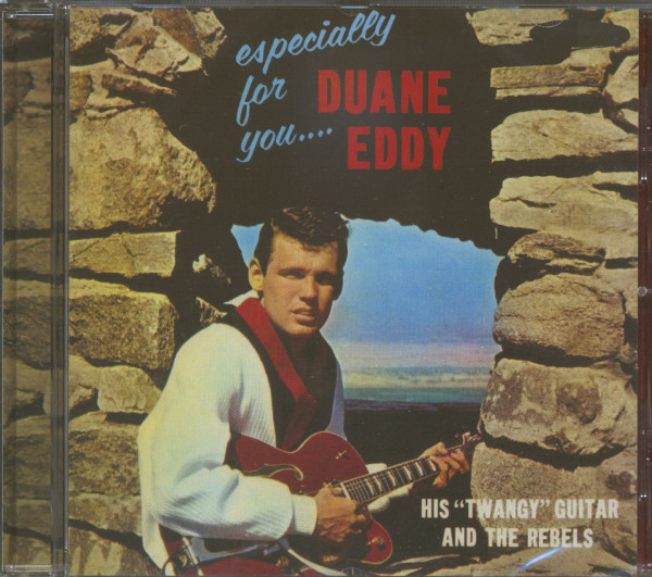 Especially For You - Duane Eddy, His 'Twangy' Guitar & The Rebels (CD)