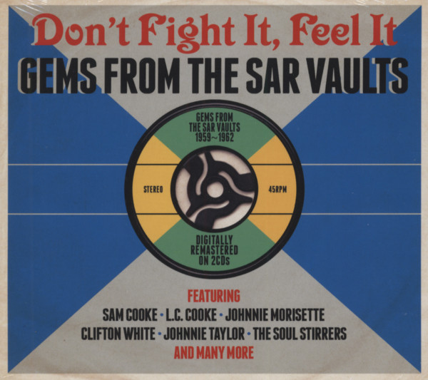 Don't Fight It, Feel It - Gems From The Sar Vaults (2-CD)