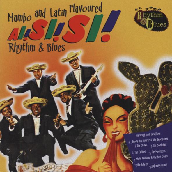Ai! Si! Si! Mambo & Latin Flavored R&B