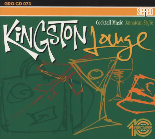 Kingston Lounge - Jamaican Cocktail Music