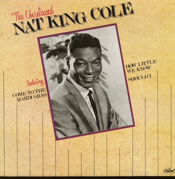 The Unreleased Nat King Cole (LP)