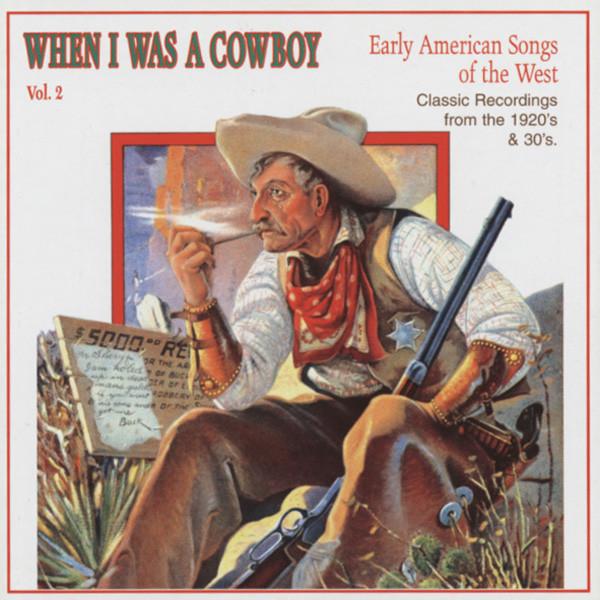 Vol.2, When I Was A Cowboy