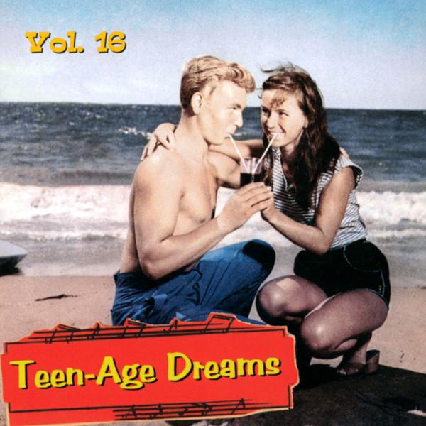 Vol.16, Teen-Age Dreams