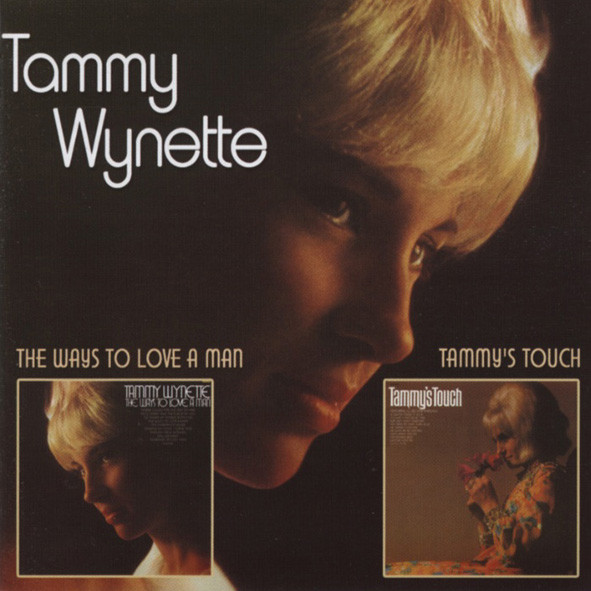 The Ways To Love A Man & Tammy's Touch...plus