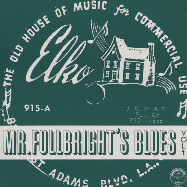 Mr.Fulbrights Blues Vol.1