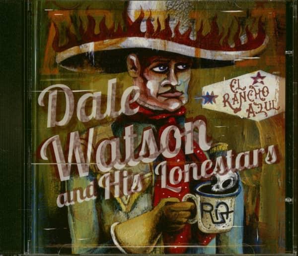 Dale Watson And His Lonestars - El Rancho Azul (CD)