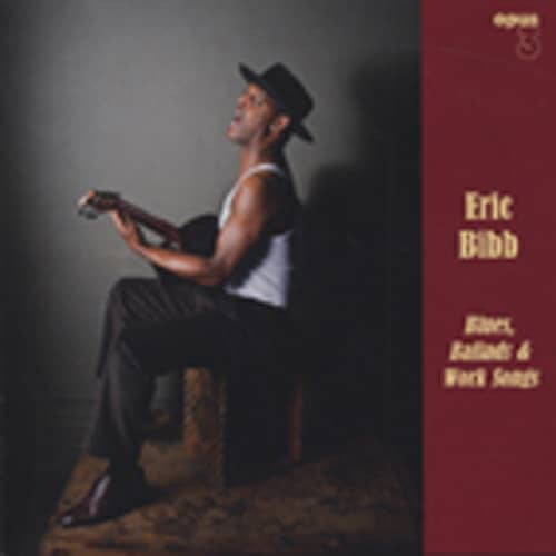 Blues, Ballads & Worksongs