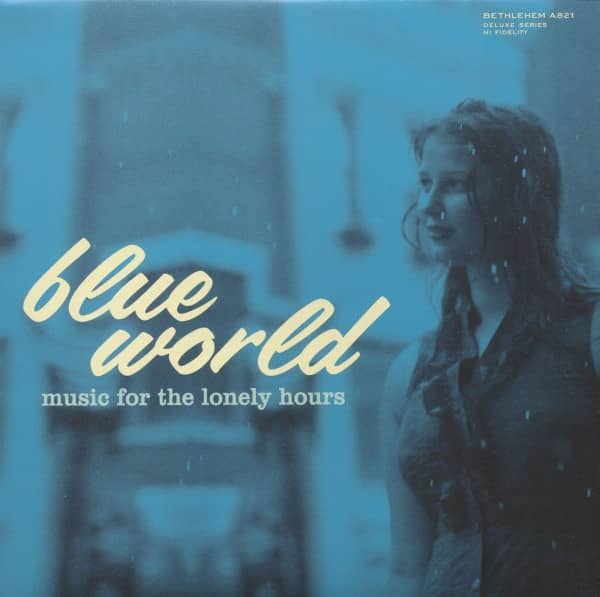 Blue World - Music For The Lonely Hours (LP, 10inch, Ltd.)