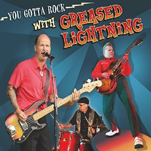 You Gotta Rock With Greased Lightning