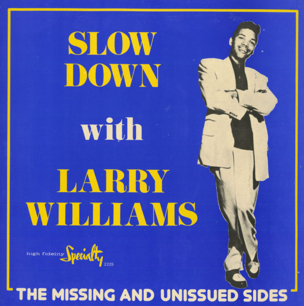 Slow Down - The Missing And Unissued Sides