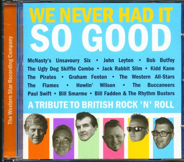 We Never Had It So Good - A Tribute To British Rock'n'Roll (CD)