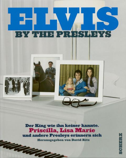 Elvis By The Presleys - Der King wie ihn keiner kannte (Deutsch)