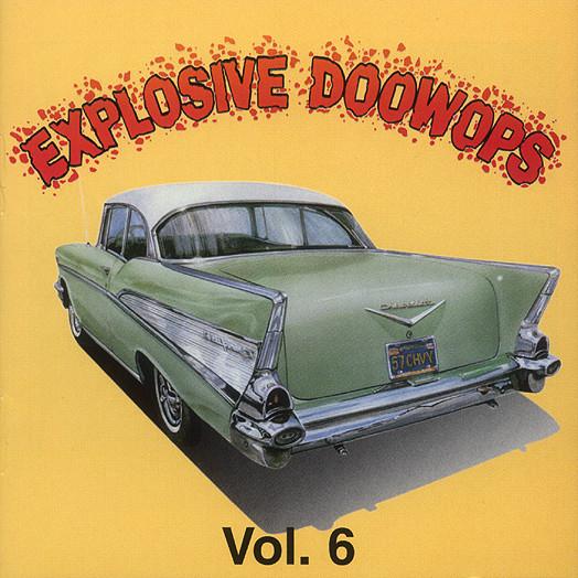 Vol.6, Explosive Doo Wop