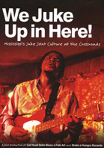 We Juke Up In Here! (DVD - CD)