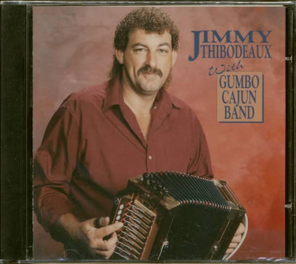 Jimmy Thibodeaux With Gumbo Cajun Band (CD)