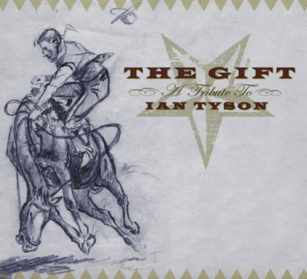 The Gift - A Tribute To Ian Tyson