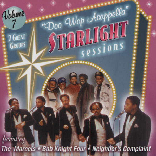 Vol.7, Doo Wop Acappella Starlight Sessions