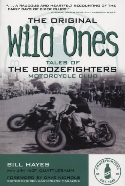The Original Wild Ones (pb) - Bill Hayes: Tales Of The Boozefighters MC