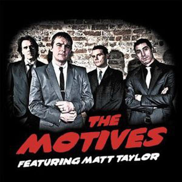 The Motives feat. Matt Taylor