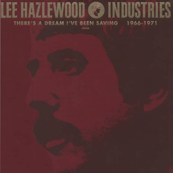 There's A Dream I've Been Saving: Lee Hazlewood Industries 1966 - 1971 (4-CD + 4-DVD Deluxe Edition)