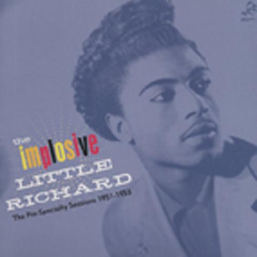 The Implosive Little Richard