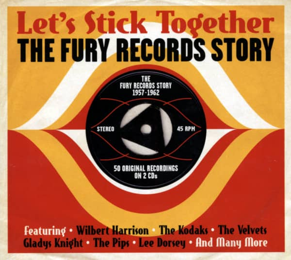 Let's Stick Together - The Fury Records Story 2-CD