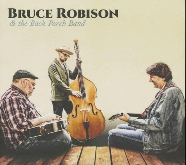 Bruce Robison & The Back Porch Band (CD)