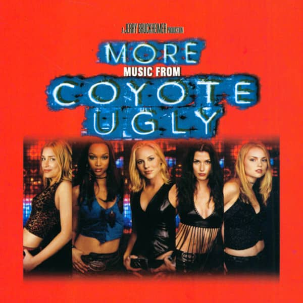 More Music From Coyote Ugly...plus