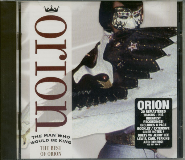 The Man Who Would Be King - The Best Of Orion (CD)
