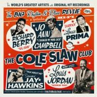 The Cole Slaw Club - The Big Rhythm & Blues Revue (180g Vinyl + 7inch Single)
