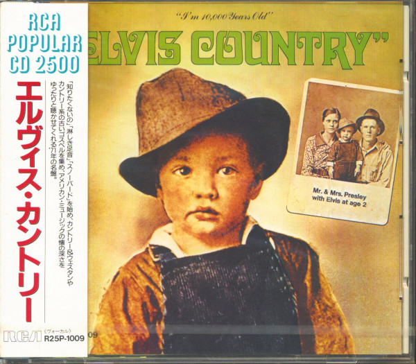 Elvis Country - I'm 10.000 Years Old (CD, Japan)