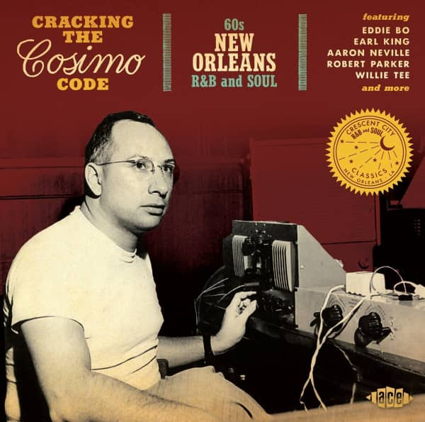 Cracking The Cosimo Code: 60s New Orleans R&B And Soul (CD)