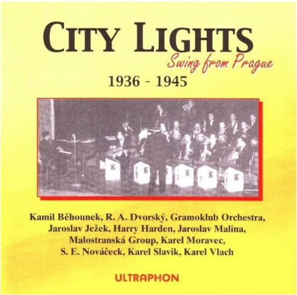 City Lights - Swing from Prague 1936-45 (CD)