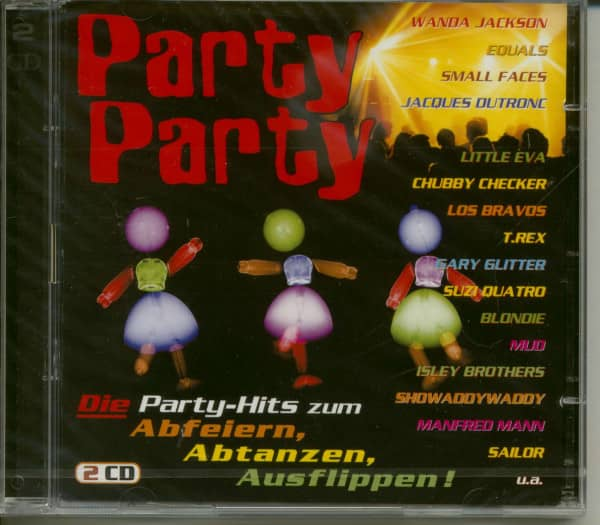 Party! Party! Die Party-Hits zum Abfeiern, Abtanzen, Ausflippen! (2-CD)