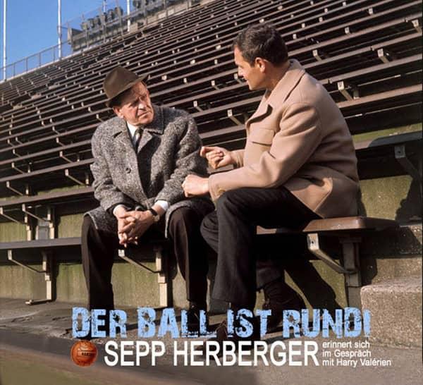 Der Ball ist rund - Sepp Herberger erinnert sich im Gespräch mit Harry Valérien