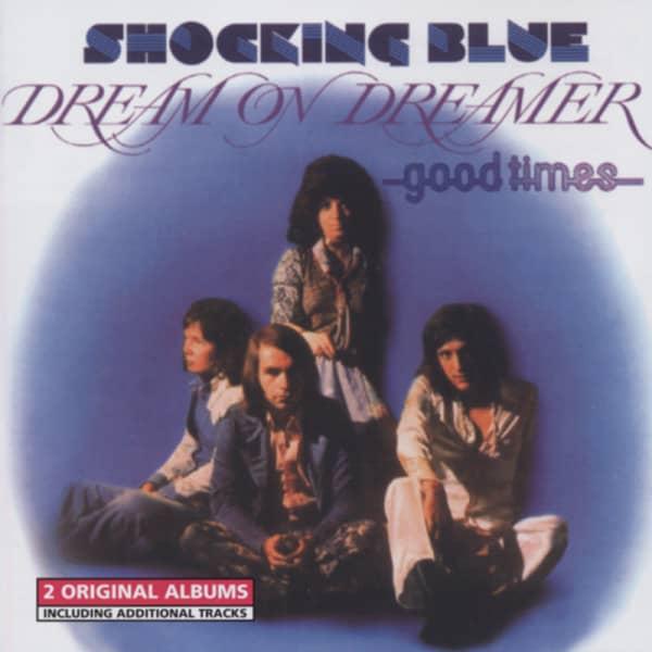 Dream On Dreamer - Good Times...plus