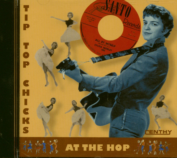 Tip Top Chicks At The Hop (CD)