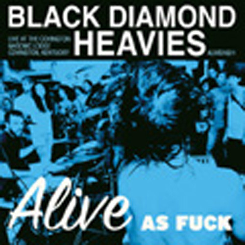 Alive As Fuck